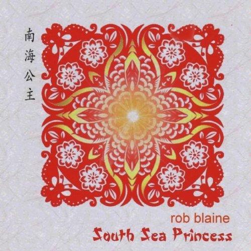 (Smooth Jazz, Contemporary Jazz, Crossover Jazz) Rob Blaine - South Sea Princess - 2009, FLAC (image+.cue) lossless