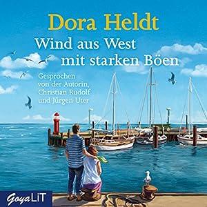 Wind aus West mit starken Böen Hörbuch