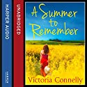 A Summer to Remember Audiobook by Victoria Connelly Narrated by Anna Parker-Naples