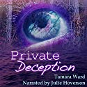 Private Deception: A Jade O'Reilly Mystery Audiobook by Tamara Ward Narrated by Julie Hoverson