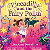 img - for Piccadilly and the Fairy Polka book / textbook / text book