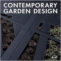 Contemporary Garden Design Amazoncouk Daab Books
