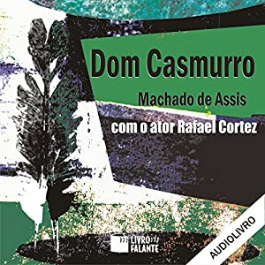 Dom Casmurro Audiobook