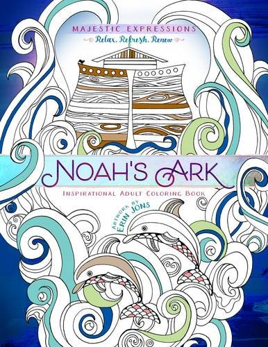 Download Noah's Ark: Coloring the Great Flood (Majestic Expressions)