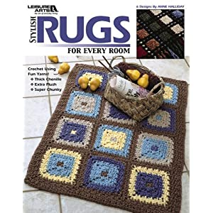 Stylish Rugs for Every Room  (Leisure Arts #3782)