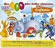 Les 100 Plus Belles Chansons Pour Enfants
