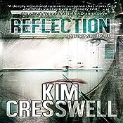Reflection: A Whitney Steel Novel, Book 1 | Kim Cresswell