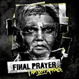 I Am Not Afraid by Final Prayer (2012-06-05)