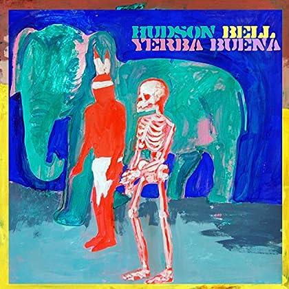 Hudson Bell - Yerba Buena