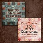 Nur der Tod bringt Vergebung / Tod in der Königsburg (Schwester Fidelma ermittelt - Box 1) | Peter Tremayne
