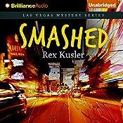 Smashed: Las Vegas Mystery, Book 5 | Rex Kusler
