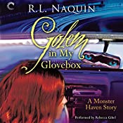 Golem in My Glovebox: A Monster Haven Story, Book 4 | R. L. Naquin