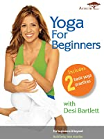 Yoga for Beginners with Desi Bartlett