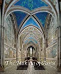 The Making of Assisi: The Pope, the F...