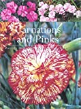 img - for Carnations and Pinks Hardcover March 2, 2002 book / textbook / text book