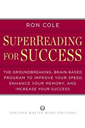 SuperReading for Success: The Groundbreaking, Brain-Based Program to Improve Your Speed, Enhance Your Memory, and Increase Your Success (Tarcher Master Mind Editions)