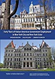img - for Forty Years of Italian-American Government Employment in New York City and New York State book / textbook / text book