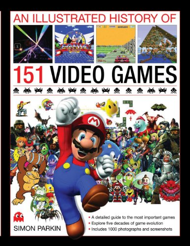 An Illustrated History of 151 Video Games: A