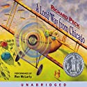 A Long Way from Chicago (       UNABRIDGED) by Richard Peck Narrated by Ron McLarty
