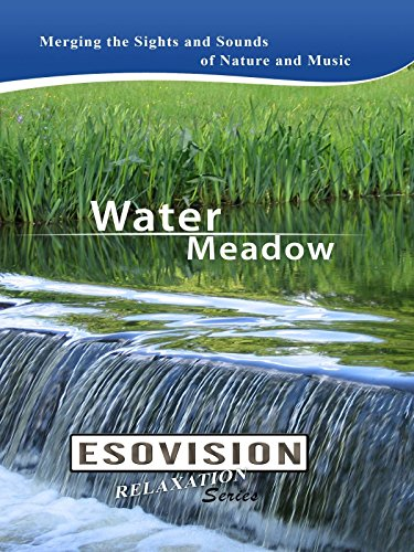 ESOVISION Relaxation WATER MEADOW