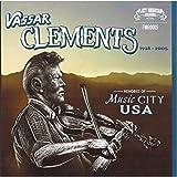 Vassar Clements Memories of Music City USA