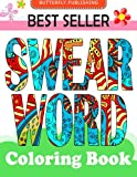 Swear word coloring book: Relaxation Series : Coloring Books For Adults, coloring books for adults relaxation, coloring book for grown ups, COLORAMA Coloring Book (Volume 2)