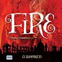 Fire Audiobook by C. C. Humphreys Narrated by C. C. Humphreys