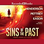 Sins of the Past: A Romantic Suspense Novella Collection | Dee Henderson,Dani Pettrey,Lynette Eason