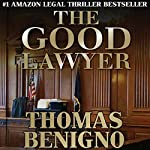 The Good Lawyer by Thomas Benigno on Audible