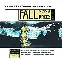 Fall on Your Knees Hörbuch von Ann-Marie MacDonald Gesprochen von: Cassandra Campbell