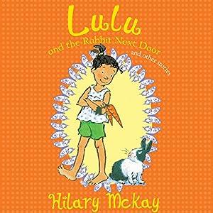 Lulu and the Rabbit Next Door and Other Stories Audiobook