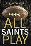 All Saints Play