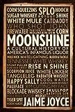 Moonshine: A Cultural History of Americas Infamous Liquor