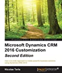 Microsoft Dynamics CRM 2016 Customiza...