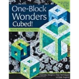 One-Block Wonders Cubed!: Dramatic Designs, New Techniques, 10 Quilt Projectsby Joy Pelzmann