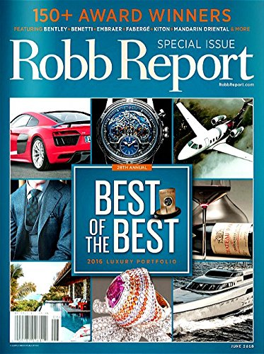 robb-report-june-2016-28th-annual-best-of-the-best-issue-luxury-portfolio