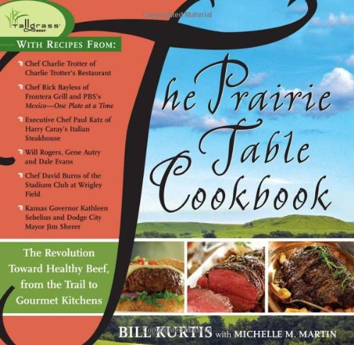 The Prairie Table Cookbook by Kurtis