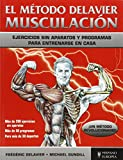 img - for El m todo Delavier. Musculaci n book / textbook / text book