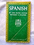 img - for Rapid System Spanish: Learn to Speak Spanish Without a Teacher book / textbook / text book