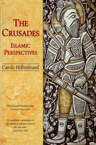 The Crusades: Islamic Perspectives (Islamic Surveys)