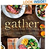 Gather, the Art of Paleo Entertaining