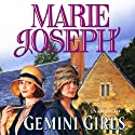 The Gemini Girls Audiobook by Marie Joseph Narrated by Carole Boyd