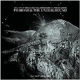 Pharoah & The Underground - Spiral Mercury