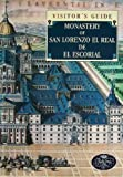 img - for Monastery of San Lorenzo El Real De El Escorial Visitor's Guide book / textbook / text book