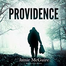 Providence: Providence, Volume 1 (       UNABRIDGED) by Jamie McGuire Narrated by Carly Robins