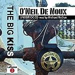 The Big Kiss: LaStanza New Orleans Police Novels, Book 2 | O'Neil De Noux