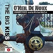 The Big Kiss: LaStanza New Orleans Police Novels, Book 2   O'Neil De Noux