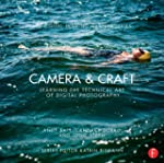 Camera & Craft: Learning the Technica...