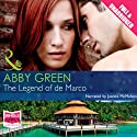 The Legend of De Marco Audiobook by Abby Green Narrated by Juanita McMahon