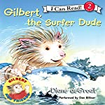 Gilbert, the Surfer Dude | Diane deGroat